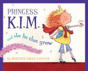 PRINCESS K.I.M. AND THE LIE THAT GREW by Maryann Cocca-Leffler
