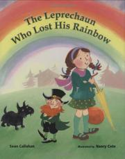 THE LEPRECHAUN WHO LOST HIS RAINBOW by Sean Callahan