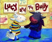LUCY AND THE BULLY by Claire Alexander