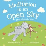 MEDITATION IS AN OPEN SKY by Whitney Stewart
