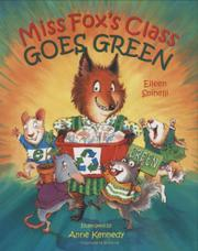 MISS FOX'S CLASS GOES GREEN by Eileen Spinelli
