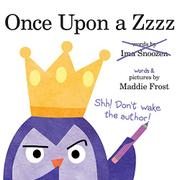 ONCE UPON A ZZZZ by Maddie Frost