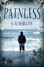 PAINLESS by S.A. Harazin