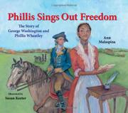 PHILLIS SINGS OUT FREEDOM by Ann Malaspina