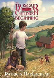 Cover art for THE BOXCAR CHILDREN BEGINNING