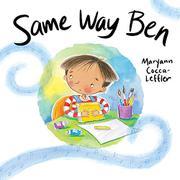 SAME WAY BEN by Maryann Cocca-Leffler