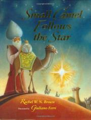 SMALL CAMEL FOLLOWS THE STAR by Rachel W.N. Brown