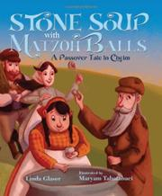 STONE SOUP WITH MATZOH BALLS by Linda Glaser