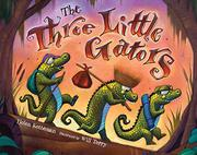 THE THREE LITTLE GATORS by Helen Ketteman