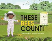 THESE BEES COUNT! by Alison Formento