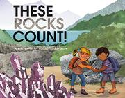 THESE ROCKS COUNT! by Alison Formento