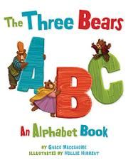 THE THREE BEARS ABC by Grace Maccarone