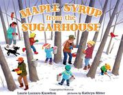 MAPLE SYRUP FROM THE SUGARHOUSE by Laurie Lazzaro Knowlton