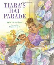 TIARA'S HAT PARADE by Kelly Starling Lyons