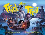 TRICK ARRR TREAT by Leslie Kimmelman