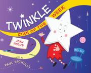 TWINKLE, STAR OF THE WEEK by Joan Holub