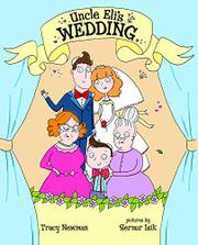 UNCLE ELI'S WEDDING by Tracy Newman