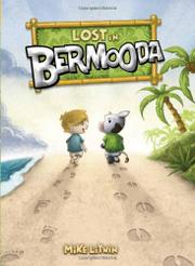 LOST IN BERMOODA by Mike Litwin