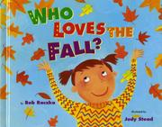 WHO LOVES THE FALL? by Bob Raczka