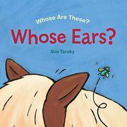 WHOSE EARS? by Sue Tarsky