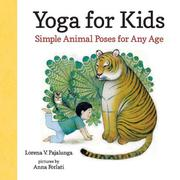 YOGA FOR KIDS by Lorena V. Pajalunga