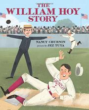 THE WILLIAM HOY STORY by Nancy Churnin