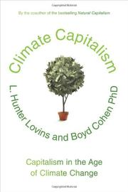 CLIMATE CAPITALISM by L. Hunter Lovins