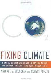 FIXING CLIMATE by Wallace S. Broecker