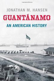 GUANTÁNAMO by Jonathan M. Hansen