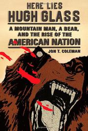 Cover art for HERE LIES HUGH GLASS
