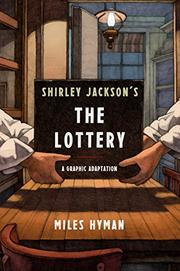 "SHIRLEY JACKSON'S ""THE LOTTERY"" by Shirley Jackson"