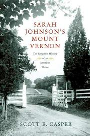 SARAH JOHNSON'S MOUNT VERNON by Scott E. Casper