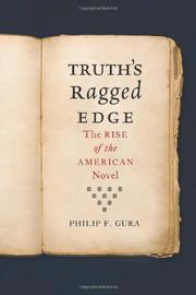 TRUTH'S RAGGED EDGE by Philip F. Gura