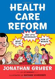 HEALTH CARE REFORM by Jonathan Gruber