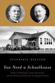 YOU NEED A SCHOOLHOUSE by Stephanie Deutsch