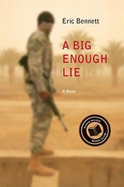 A BIG ENOUGH LIE by Eric Bennett
