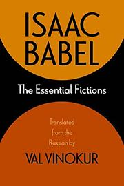 THE ESSENTIAL FICTIONS by Isaac Babel