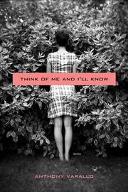 THINK OF ME AND I'LL KNOW by Anthony Varallo