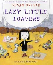 LAZY LITTLE LOAFERS by Susan Orlean