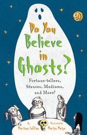DO YOU BELIEVE IN GHOSTS? by Martine Laffon