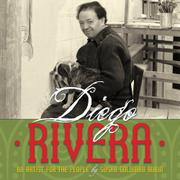 DIEGO RIVERA by Susan Goldman Rubin