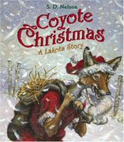 COYOTE CHRISTMAS by S.D. Nelson