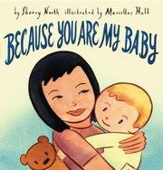 BECAUSE YOU ARE MY BABY by Sherry North