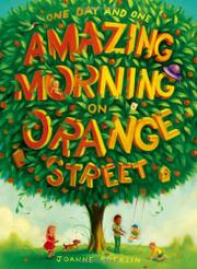ONE DAY AND ONE AMAZING MORNING ON ORANGE STREET by Joanne Rocklin