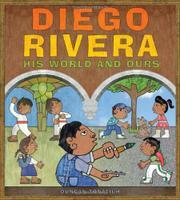 DIEGO RIVERA by Duncan Tonatiuh