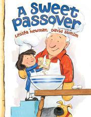 A SWEET PASSOVER by Lesléa Newman