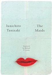 THE MAIDS by Junichiro Tanizaki