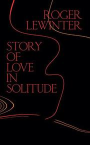 STORY OF LOVE IN SOLITUDE by Roger Lewinter