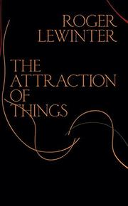 THE ATTRACTION OF THINGS by Roger Lewinter