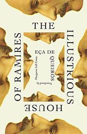 THE ILLUSTRIOUS HOUSE OF RAMIRES by Eça de Queirós